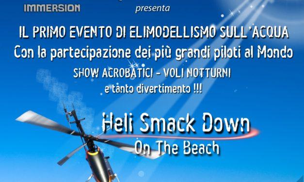 The Heli SmackDown on the Beach al via!