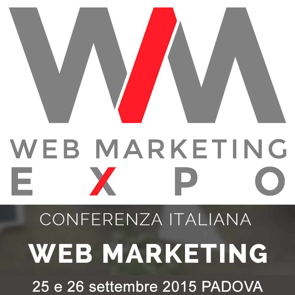 Web Marketing Expo 2015 Padova