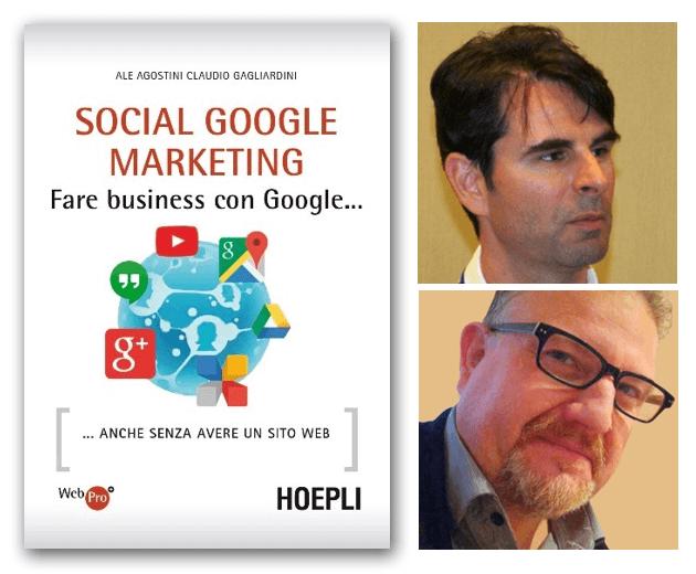 Social Google Marketing, Ale Agostini e Claudio Gagliardini, Hoepli