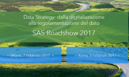 SAS Roadshow 2017, si parte dalla Data Strategy