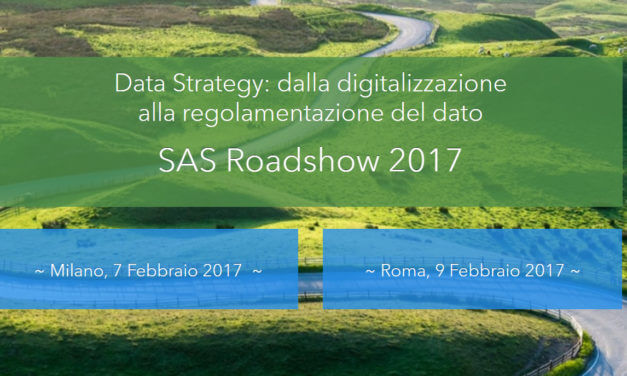 SAS Roadshow 2017, si parte dalla Data Strategy