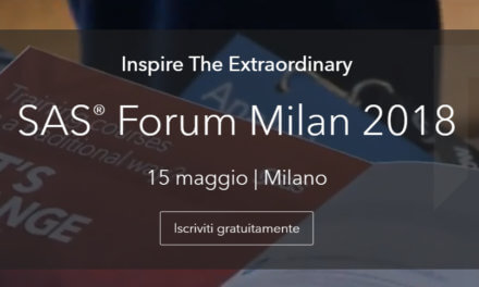 "Arriva a Milano SAS Forum Milan 2018, ""Inspire The Extraordinary"""