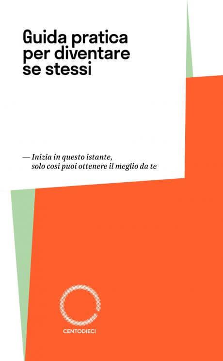 Guida Pratica per Diventare Se Stessi