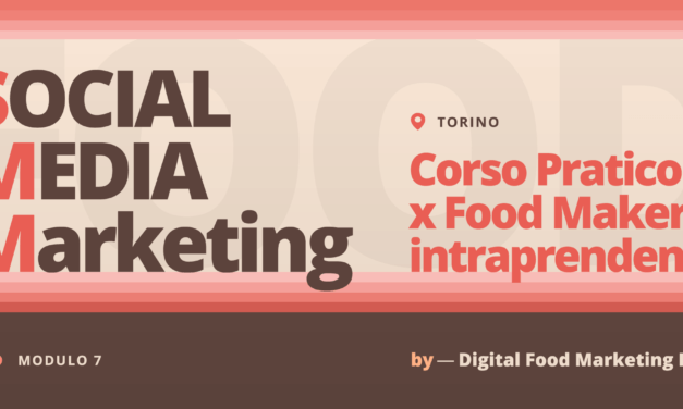 Social Media Marketing – Corso per Food Makers Intraprendenti a Torino