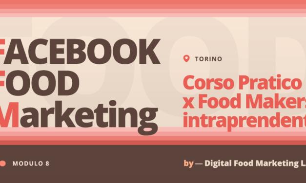 Facebook Food Marketing – Corso per Food Makers Intraprendenti